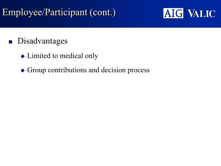 Employee/Participant (cont.)