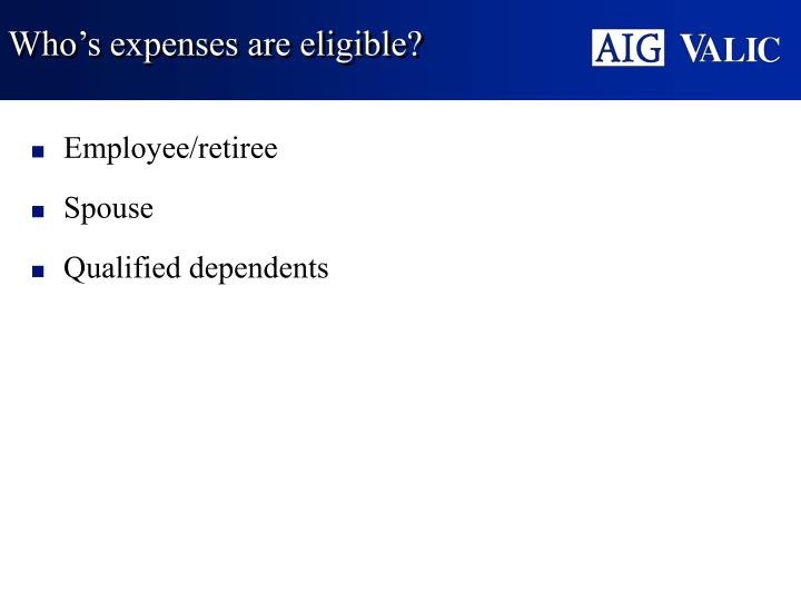 Who's expenses are eligible?