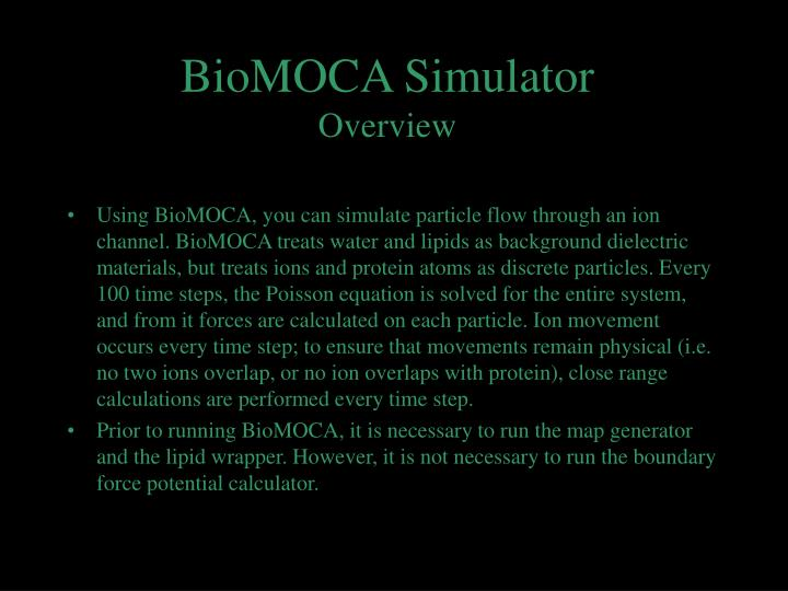 BioMOCA Simulator
