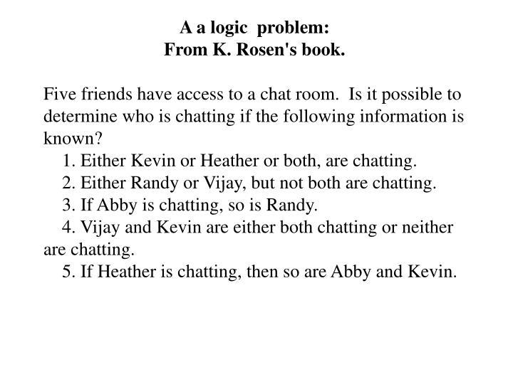 A a logic  problem: