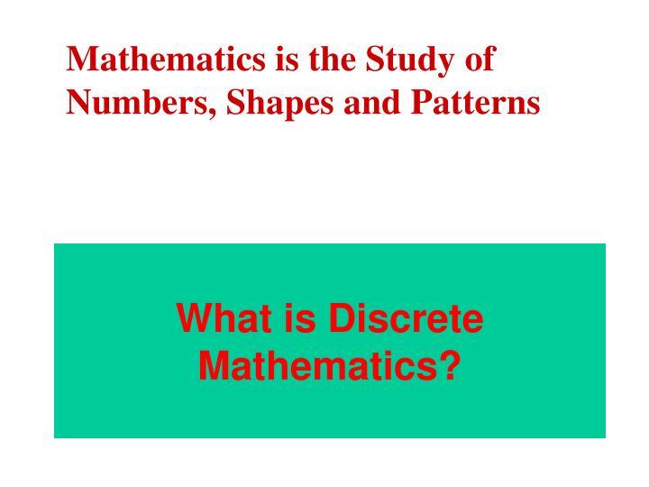 What is Discrete Mathematics?