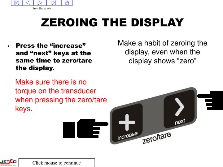 ZEROING THE DISPLAY