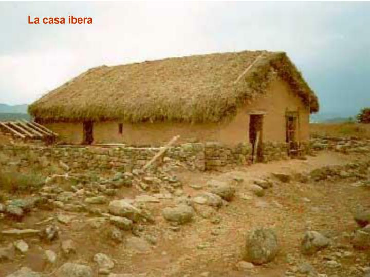 La casa ibera