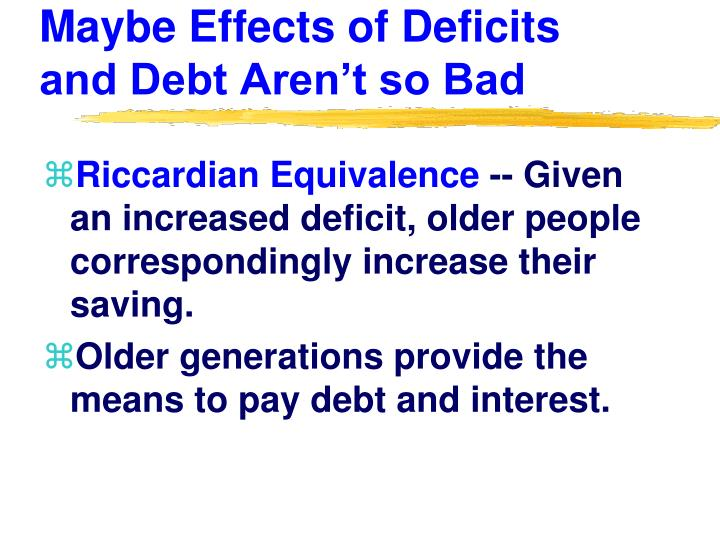 Maybe Effects of Deficits and Debt Aren't so Bad
