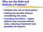 why are the debt and deficits a problem