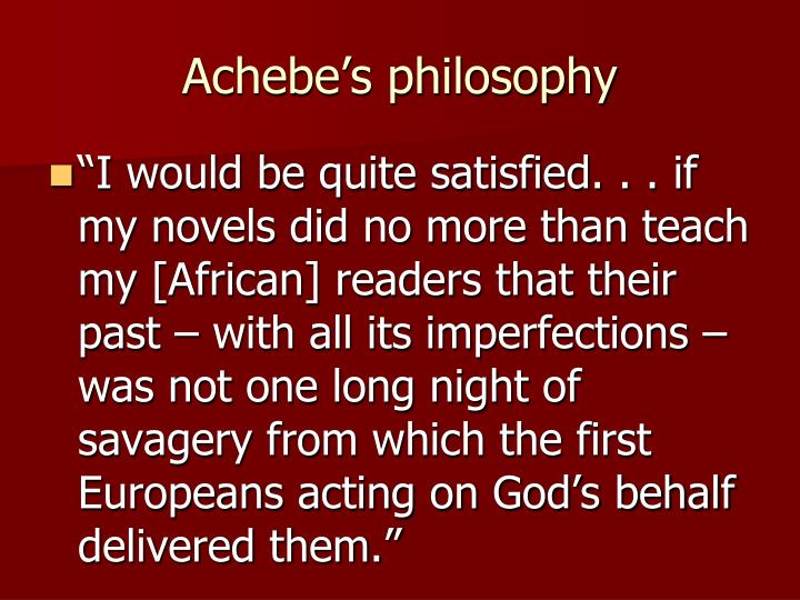Achebe's philosophy