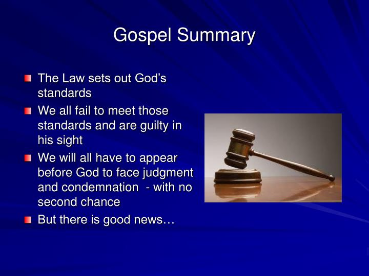 Gospel Summary