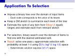 application to selection