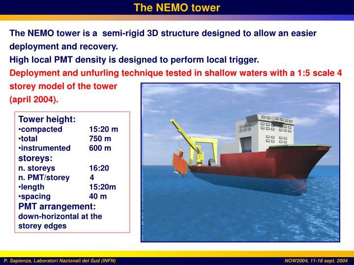 The NEMO tower