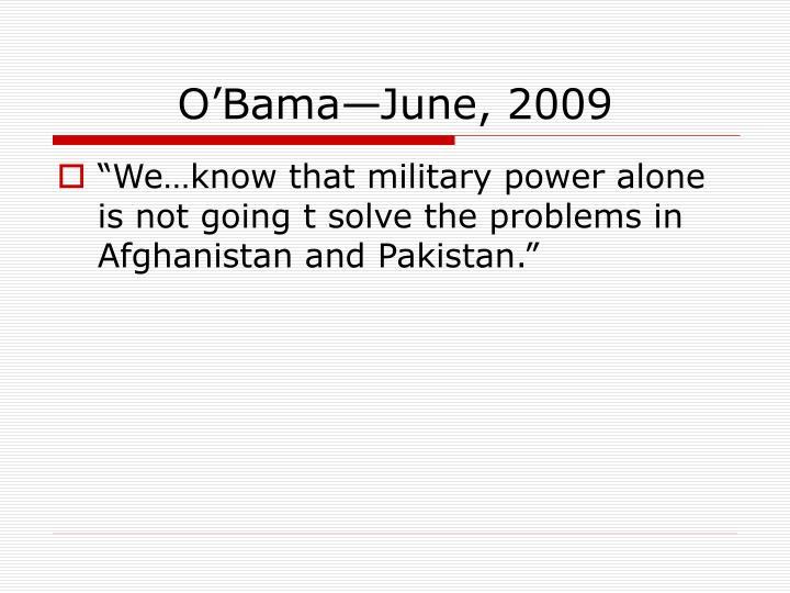 O'Bama—June, 2009