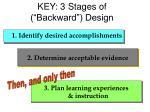 key 3 stages of backward design