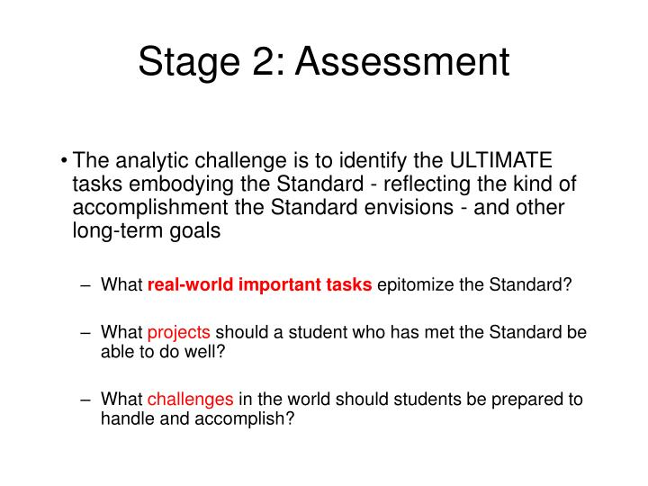 Stage 2: Assessment