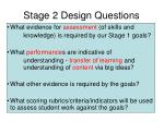 stage 2 design questions