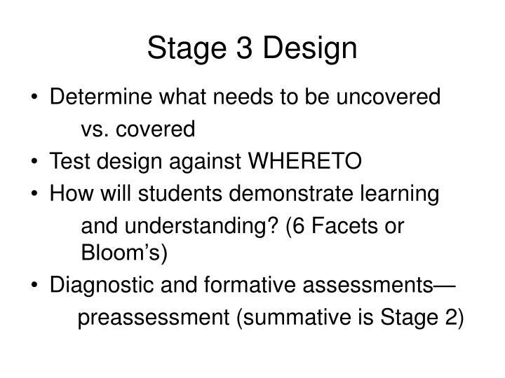 Stage 3 Design
