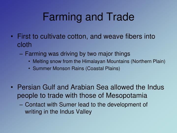 Farming and Trade