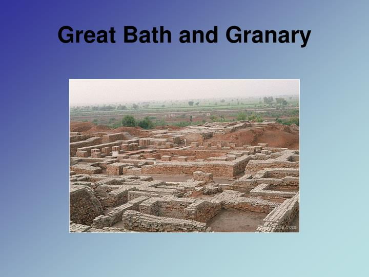 Great Bath and Granary