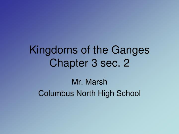 Kingdoms of the Ganges