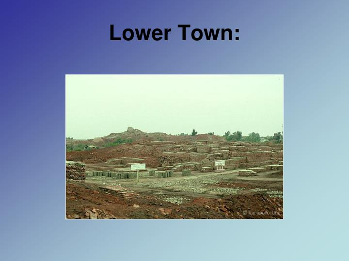 Lower Town: