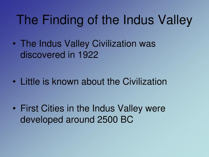 The finding of the indus valley