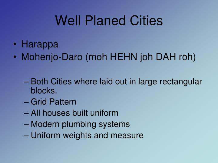 Well Planed Cities