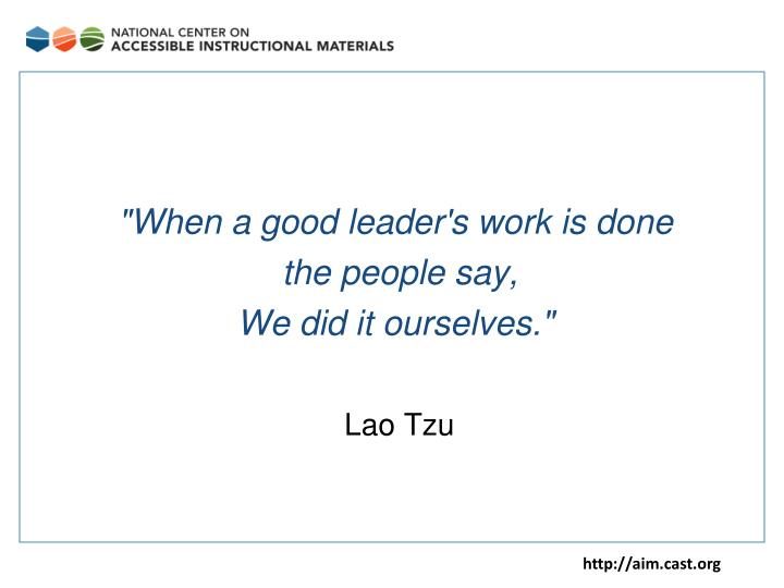 """When a good leader's work is done"