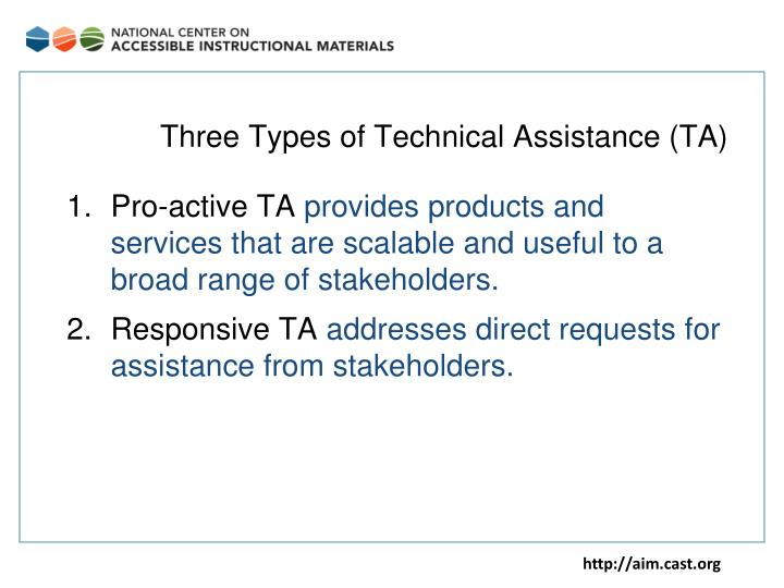 Three types of technical assistance ta