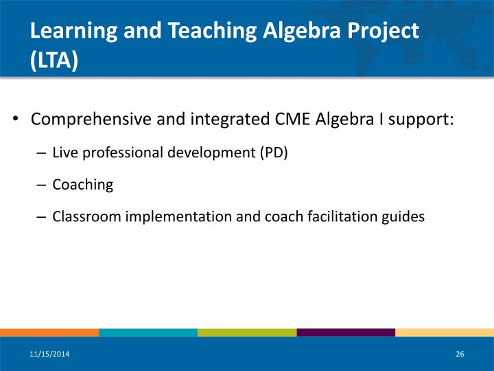 Learning and Teaching Algebra Project (LTA)