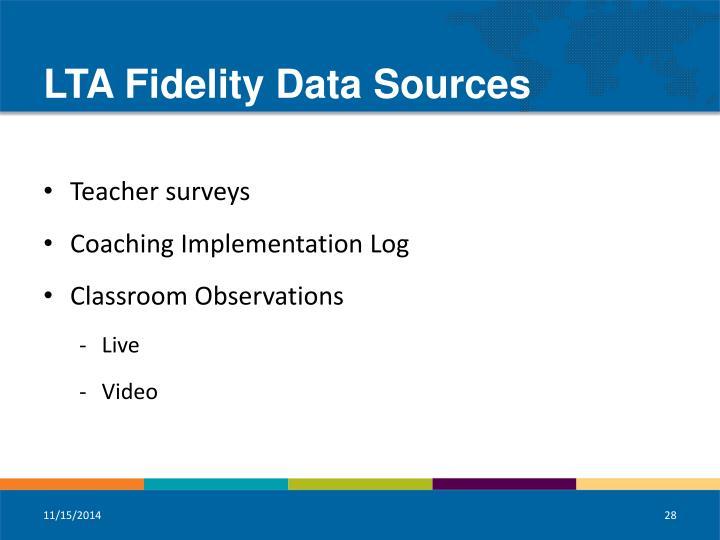 LTA Fidelity Data Sources