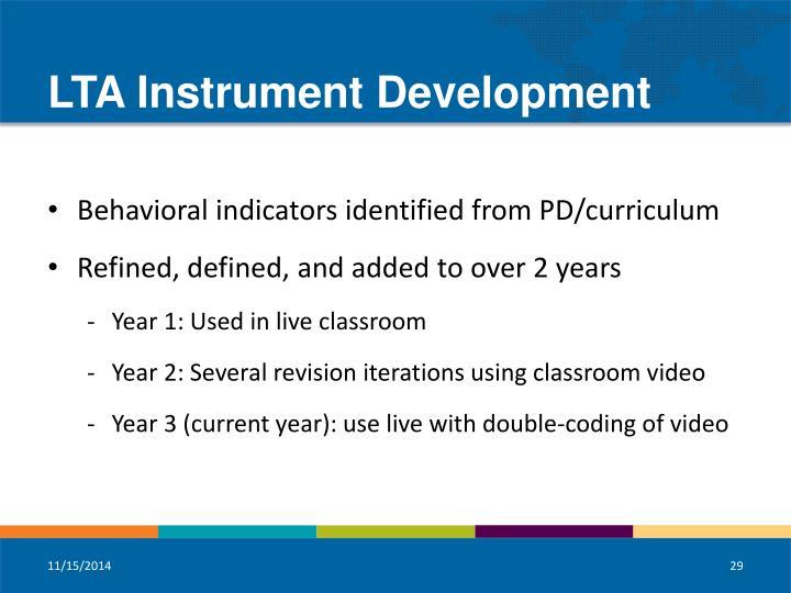 LTA Instrument Development
