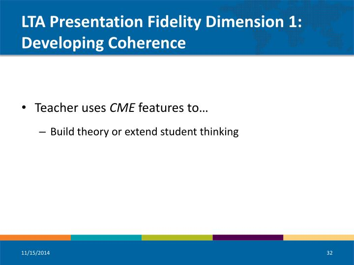 LTA Presentation Fidelity Dimension 1: Developing Coherence