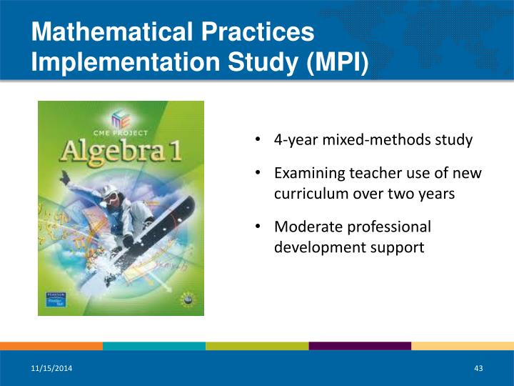 Mathematical Practices Implementation Study (MPI)