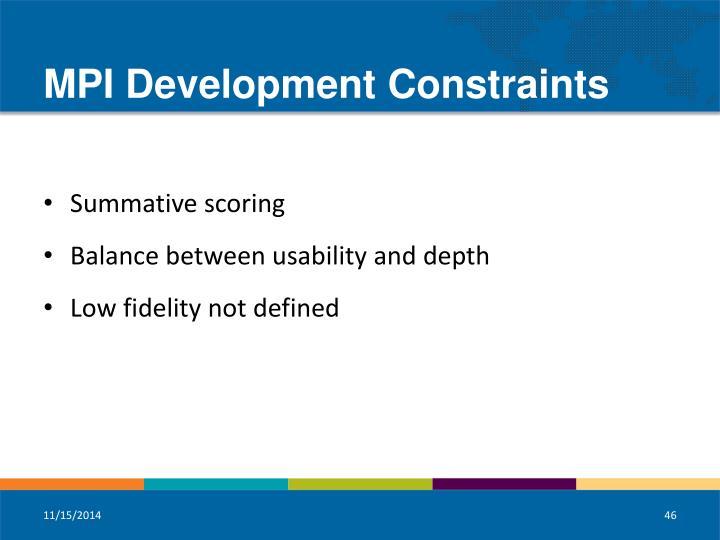 MPI Development Constraints