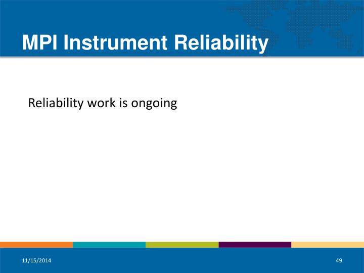 MPI Instrument Reliability