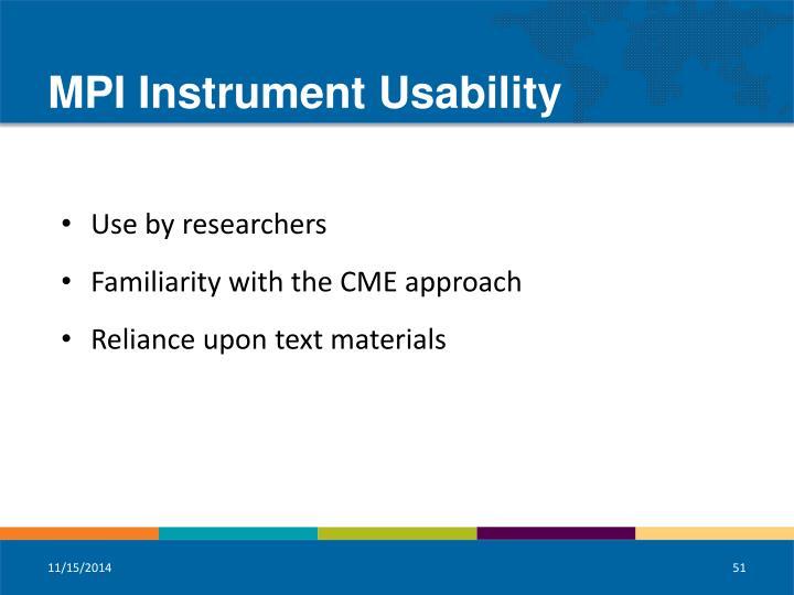 MPI Instrument Usability