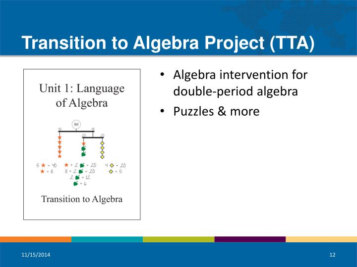 Transition to Algebra Project (TTA)