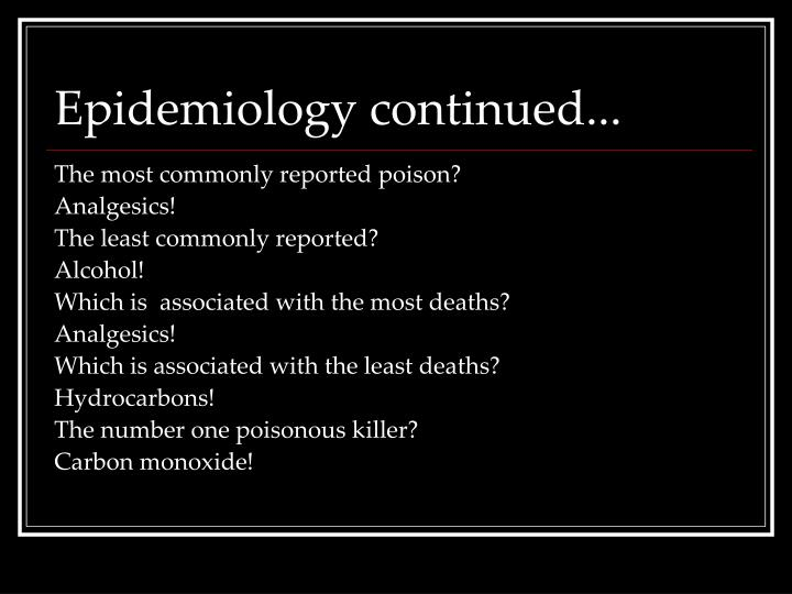 Epidemiology continued...
