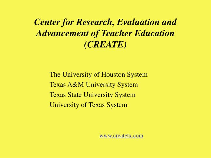 Center for Research, Evaluation and Advancement of Teacher Education
