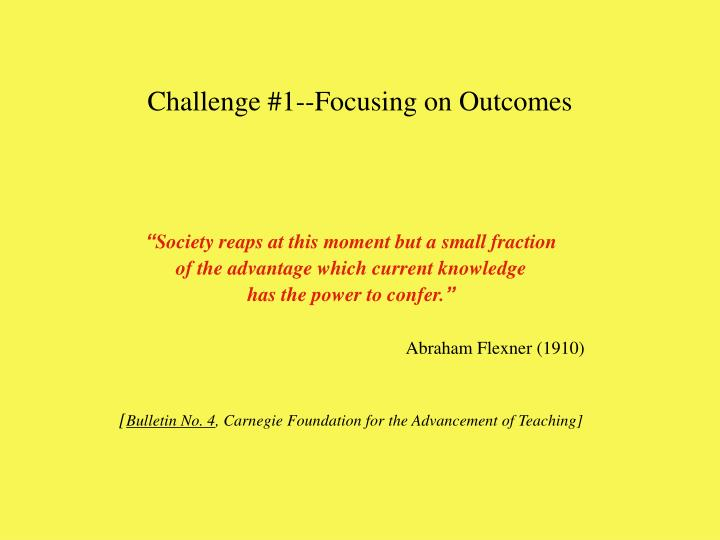 Challenge 1 focusing on outcomes