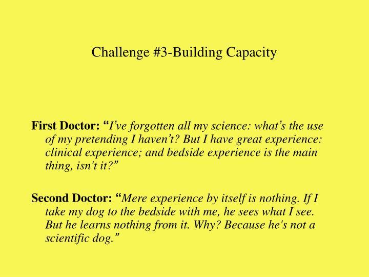 Challenge #3-Building Capacity