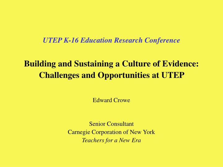 UTEP K-16 Education Research Conference