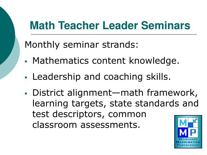 Math Teacher Leader Seminars