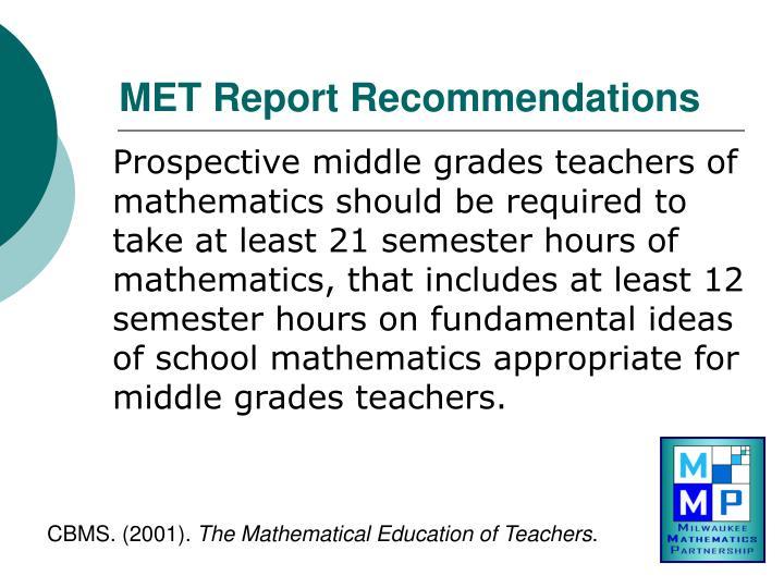 MET Report Recommendations