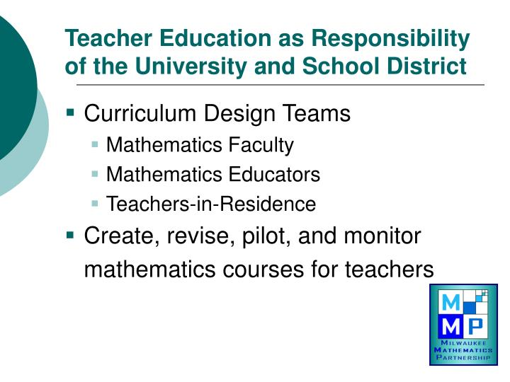 Teacher Education as Responsibility of the University and School District