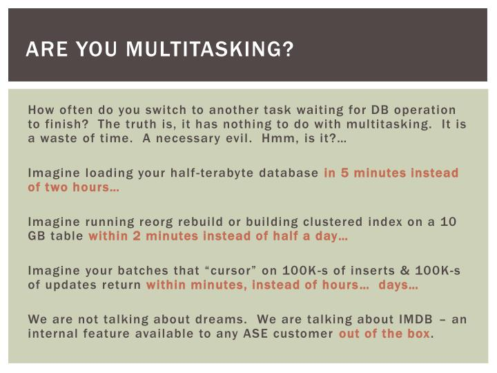 Are you multitasking
