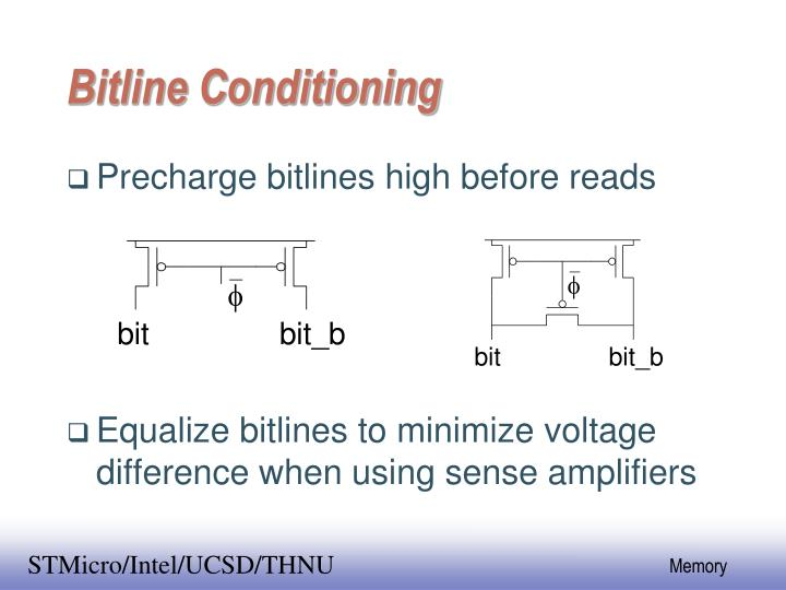Bitline Conditioning