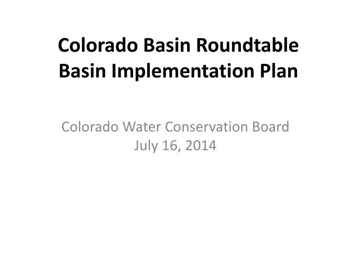 colorado basin roundtable basin implementation plan