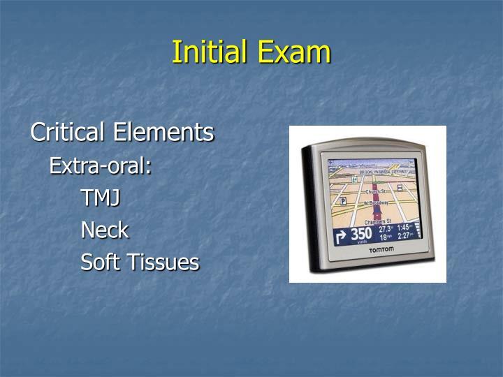 Initial Exam