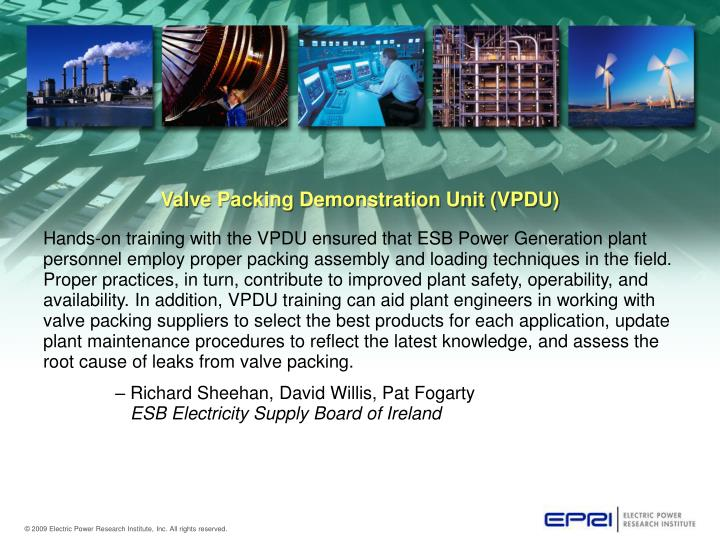 Valve Packing Demonstration Unit (VPDU)
