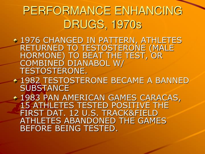 PERFORMANCE ENHANCING DRUGS, 1970s