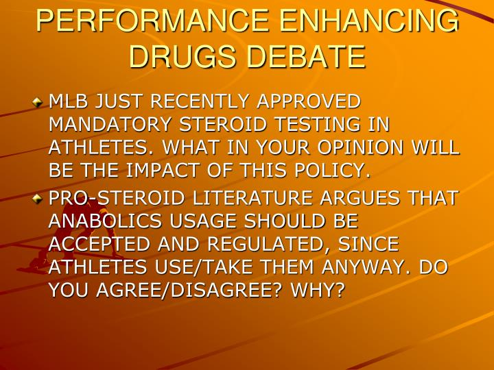 PERFORMANCE ENHANCING DRUGS DEBATE